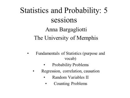Statistics and Probability: 5 sessions