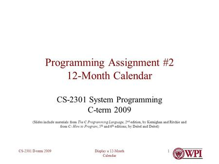 Assignment #2, 12- month Calendar CS-2301, B-Term Programming