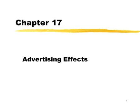 "1 Chapter 17 Advertising Effects. 2 Advertising in Today's Media Environment Medium ""Any transmission vehicle or device through which communication may."