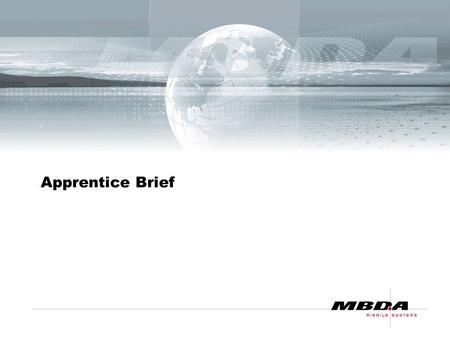 Apprentice Brief. Introduction Apprentice Frameworks IIE/SEMTA Department Induction Management of the Apprentice.