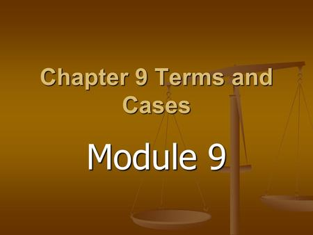 Chapter 9 Terms and Cases Module 9. Cases Bush v Gore (2000) Variable counting procedures violated the equal protection clause of the Fourteenth Amendment.
