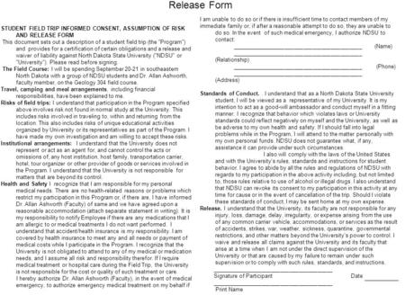 STUDENT FIELD TRIP INFORMED CONSENT, ASSUMPTION OF RISK AND RELEASE FORM This document sets out a description of a student field trip (the Program) and.
