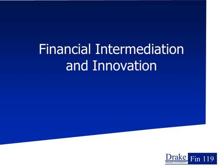 Financial Intermediation and Innovation