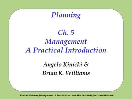 Planning Ch. 5 Management A Practical Introduction