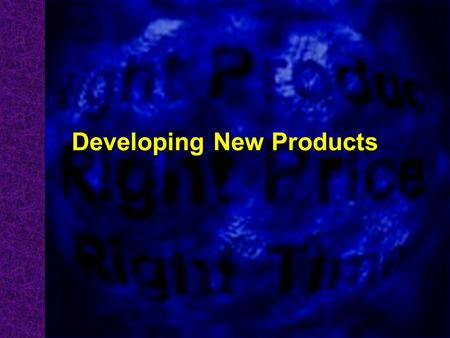 Developing New Products. A Product is.... is a good, service, or idea consisting of a bundle of tangible and intangible attributes that satisfies consumers.