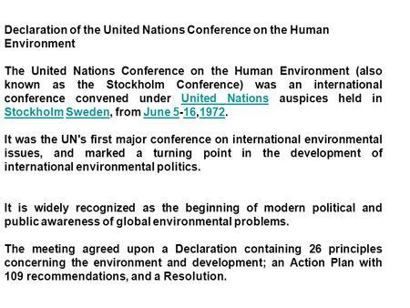 Declaration <strong>of</strong> the United Nations Conference on the Human Environment