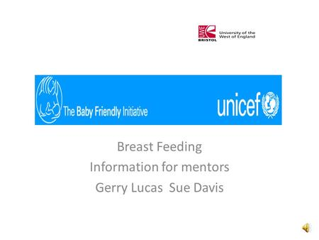 Breast Feeding Information for mentors Gerry Lucas Sue Davis.