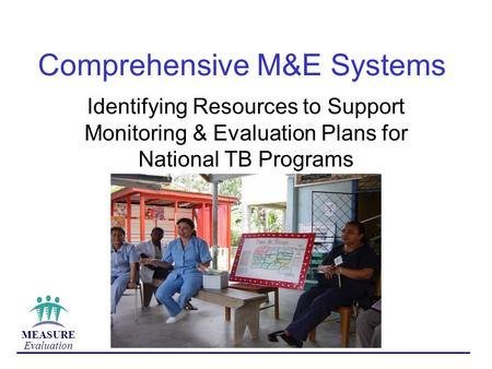 Comprehensive M&E Systems