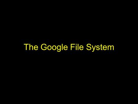 The Google File System. Why? Google has lots of data –Cannot fit in traditional file system –Spans hundreds (thousands) of servers connected to (tens.