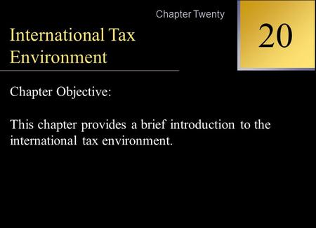 Chapter Outline The Objectives of Taxation Types of Taxation