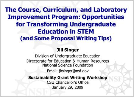 1 Jill Singer Division of Undergraduate Education Directorate for Education & Human Resources National Science Foundation   Sustainability.
