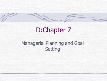 Managerial Planning and Goal Setting