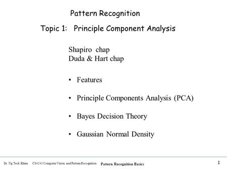 Pattern Recognition Topic 1:   Principle Component Analysis Shapiro  chap