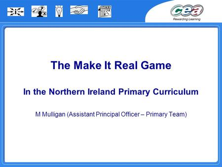 In the Northern Ireland Primary Curriculum