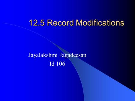 12.5 Record Modifications Jayalakshmi Jagadeesan Id 106.