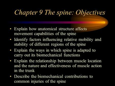 Chapter 9 The spine: Objectives