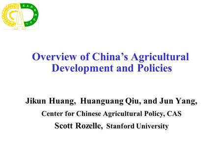 Overview of China's Agricultural Development and Policies