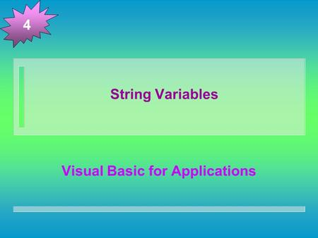 String Variables Visual Basic for Applications 4.