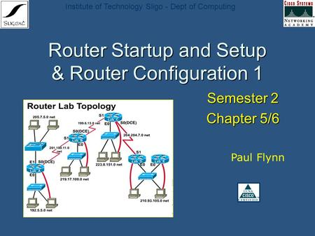 Router Startup and Setup & Router Configuration 1