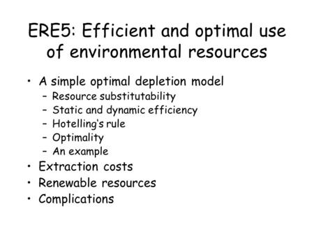 ERE5: Efficient and optimal use of environmental resources