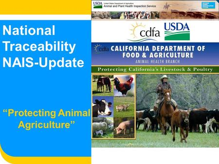 "National Traceability NAIS-Update ""Protecting Animal Agriculture"""