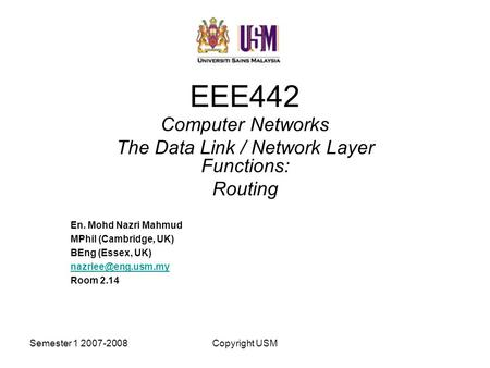 Computer Networks The Data Link / Network Layer Functions: Routing