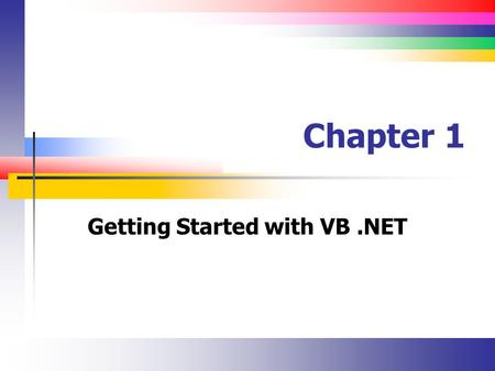 Getting Started with VB .NET