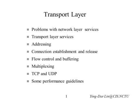 Transport Layer Problems with network layer services