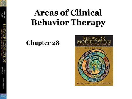 Areas of Clinical Behavior Therapy Chapter 28. ESTs Empirically Supported Treatments –Therapies that have been shown to be effective through scientific.