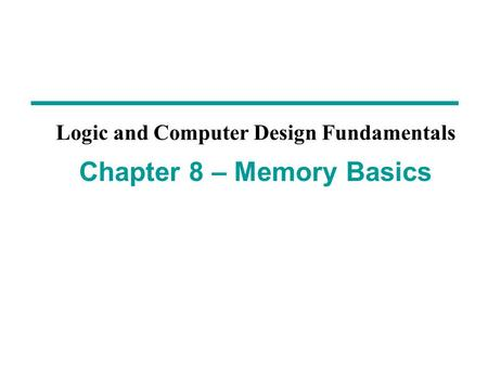 Overview Memory definitions Random Access Memory (RAM)