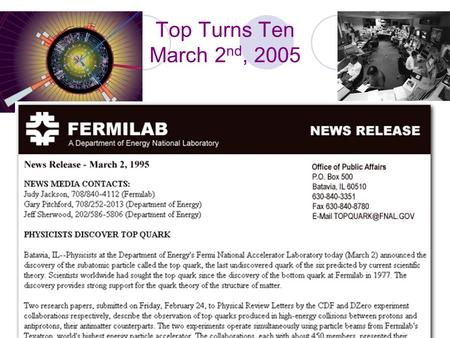 Top Turns Ten March 2 nd, 2005. Measurement of the Top Quark Mass The Low Bias Template Method using Lepton + jets events Kevin Black, Meenakshi Narain.