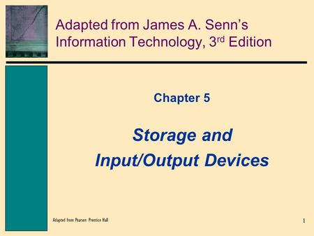 Adapted from James A. Senn's Information Technology, 3rd Edition