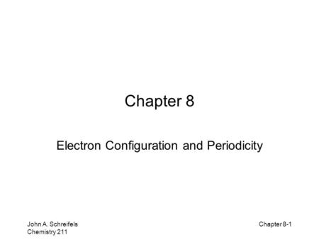 Electron Configuration and Periodicity