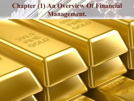 Copyright © 2006 Pearson Addison-Wesley. All rights reserved. 9-1 Chapter (1) An Overview Of Financial Management.