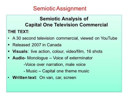 Semiotic Analysis of Capital One Television Commercial THE ...