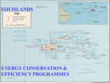 FIJI ISLANDS ENERGY CONSERVATION & EFFICIENCY PROGRAMMES.