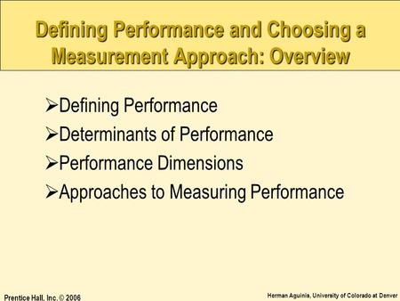 Defining Performance and Choosing a Measurement Approach: Overview
