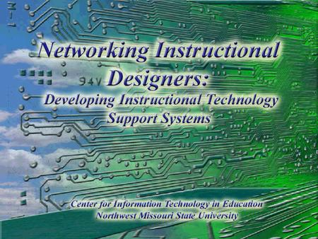 Building web-based delivery systems Rapid movement by colleges and universities into web-related course delivery Lack the necessary faculty support.