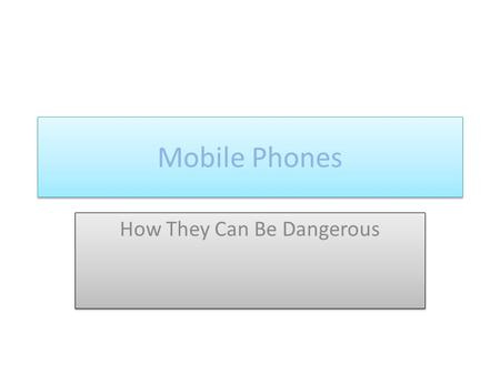 Mobile Phones How They Can Be Dangerous. Text Messaging Tragedy.