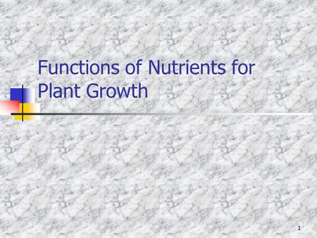 Functions of Nutrients for Plant Growth