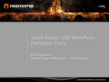 Visual Studio 2010 SharePoint Developer Tools. Developer Tools for SharePoint  Familiar VS Experience  Build, Debug, Deploy SharePoint projects  Visual.