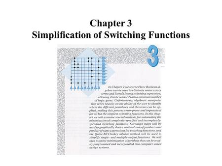 Chapter 3 Simplification of Switching Functions