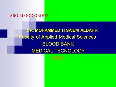 Faculty of Applied Medical Sciences BLOOD BANK MEDICAL TECNOLOGY KAAU