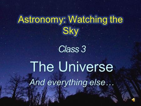 Class 3 The Universe And everything else…. Are there explosions in space? Are there explosions in space? If, so, what do you think causes them? If, so,