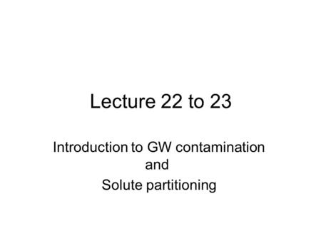 Introduction to GW contamination and