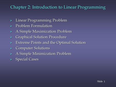 Chapter 2: Introduction to Linear Programming