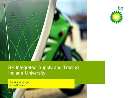 BP Integrated Supply and Trading Indiana University
