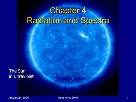 Chapter 4 Radiation and Spectra