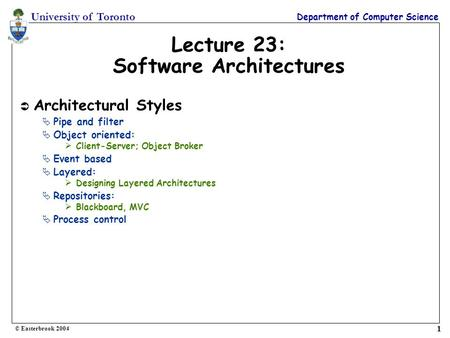 Lecture 23: Software Architectures