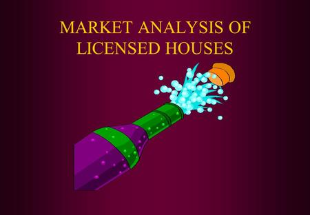 MARKET ANALYSIS OF LICENSED HOUSES. INTRODUCTION Definition Analysis of the environment Analysis of Competitive structure Analysis of Stakeholders Analysis.